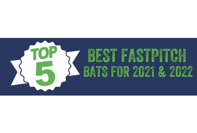 Top 5 Best Fastpitch bats for 2021 and 2022