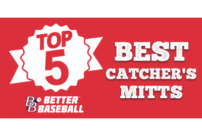 Top 5 Catcher's Mitts  Out Right Now