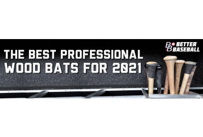 The Best Wood Bats for 2021