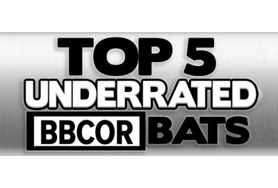 Top 5 Most Underrated BBCOR Bats